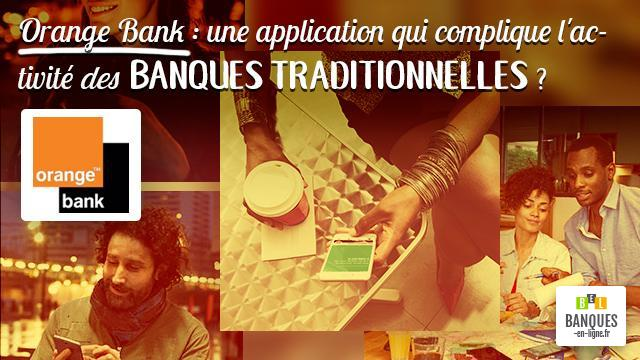 Orange Bank une application qui complique l