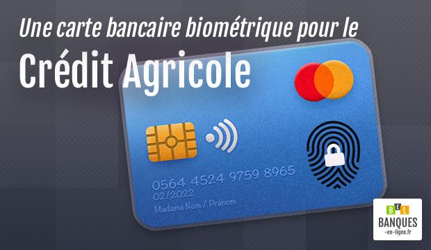 Carte Bancaire Gratuite Au Credit Agricole.Credit Agricole Teste La Carte Bancaire Biometrique