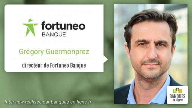 fortuneo gregory guermonprez directeur fortuneo france