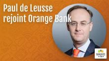 paul-de-leusse-rejoint-orange-bank