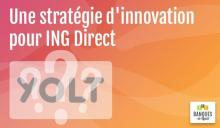 une-strategie-d-innovation-pour-ing-direct